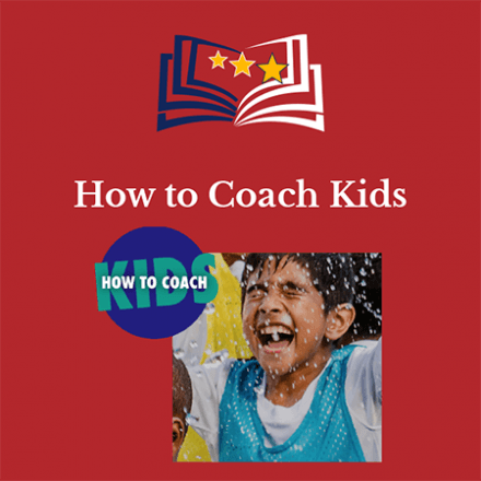 How to Coach Kids Course Info