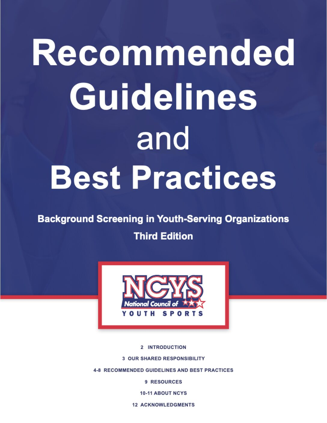The NCYS Recommended Guidelines, 3rd Edition Best Practices in Nonprofit Youth-Serving Organizations Identifying the right...
